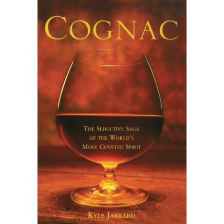 Cognac, the seductive saga of the most coveted spirit